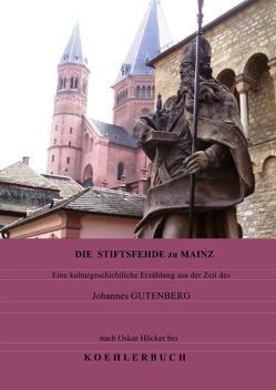 Die Stiftsfehde zu Mainz von Höcker,  Oskar, Winsmann,  Joachim