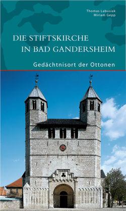 Die Stiftskirche in Bad Gandersheim von Gepp,  Miriam, Labusiak,  Thomas
