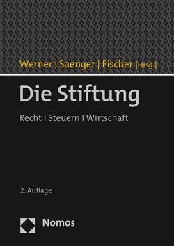 Die Stiftung von Fischer,  Christian, Saenger,  Ingo, Werner,  Olaf