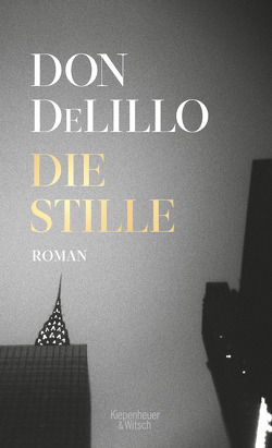 Die Stille von DeLillo,  Don, Heibert,  Frank