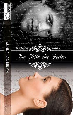Die Stille der Zeilen von Parker,  Michelle