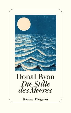Die Stille des Meeres von Kroll,  Anna-Nina, Ryan,  Donal