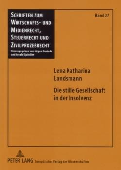 Die stille Gesellschaft in der Insolvenz von Landsmann,  Lena Katharina