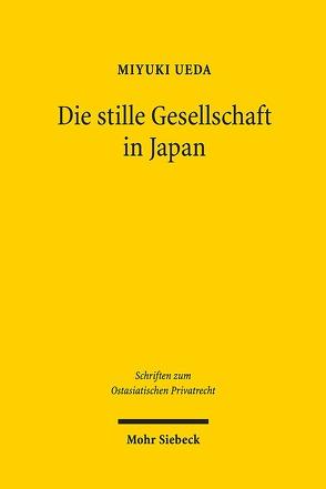Die stille Gesellschaft in Japan von Ueda,  Miyuki