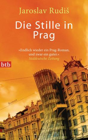 Die Stille in Prag von Profousová,  Eva, Rudiš,  Jaroslav
