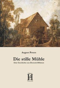 Die stille Mühle von Peters,  August