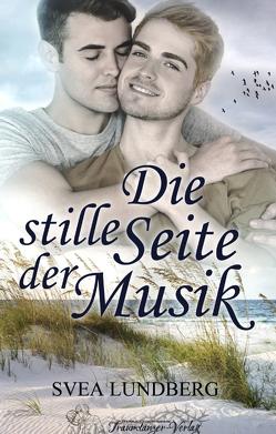 Die stille Seite der Musik von Lundberg,  Svea
