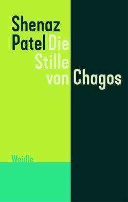 Die Stille von Chagos von Patel,  Shenaz, Scharenberg,  Eva