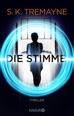 Die Stimme von Tremayne,  S. K., Wallbaum,  Susanne