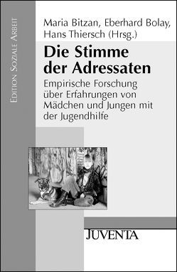 Die Stimme der Adressaten von Bitzan,  Maria, Bolay,  Eberhard, Thiersch,  Hans