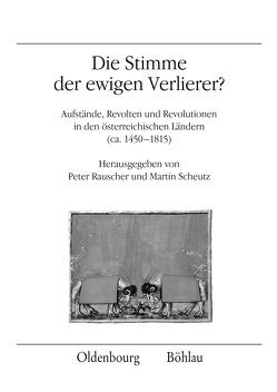 Die Stimme der ewigen Verlierer? von Rauscher,  Peter, Scheutz,  Martin