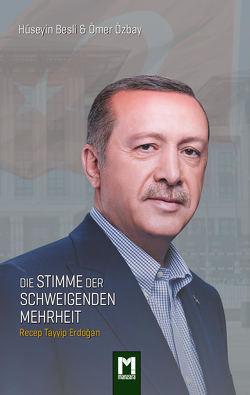 Die Stimme der schweigenden Mehrheit von A. Franklin W., Besli,  Hüseyin, Özbay,  Ömer, Sari-Ruegg,  Marianne