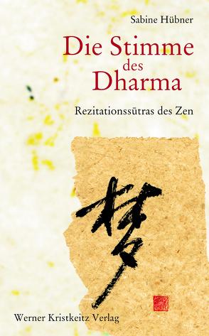 Die Stimme des Dharma von Hübner,  Sabine