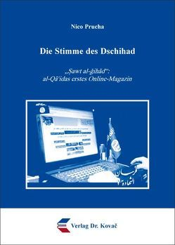 Die Stimme des Dschihad von Prucha,  Nico