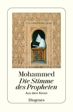 Die Stimme des Propheten von Kraus,  Wolfgang, Mohammed