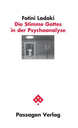Die Stimme Gottes in der Psychoanalyse von Ladaki,  Fotini