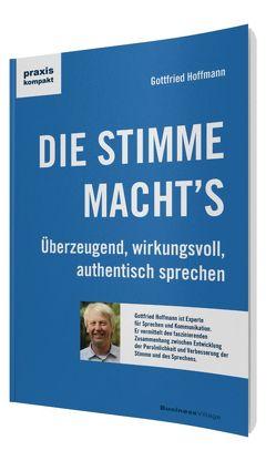 DIE STIMME MACHT'S von Hoffmann,  Gottfried