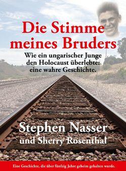 Die Stimme meines Bruders von Nasser,  Stephen, Rosenthal,  Sherry