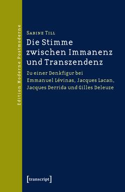 Die Stimme zwischen Immanenz und Transzendenz von Till,  Sabine