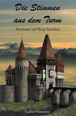 Die Stimmen aus dem Turm von Visintainer,  Gudrun