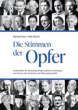 Die Stimmen der Opfer von Dirsch,  Felix, Grosser,  Alfred, Löw,  Konrad