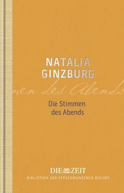 Die Stimmen des Abends von Ginzburg,  Natalia, Vollenweider,  Alice