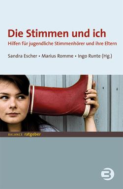 Die Stimmen und ich von Escher,  Sandra, Romme,  Marius, Runte,  Ingo