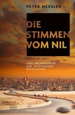 Die Stimmen vom Nil von Hessler,  Peter, Pfeiffer,  Thomas, Thomsen,  Andreas