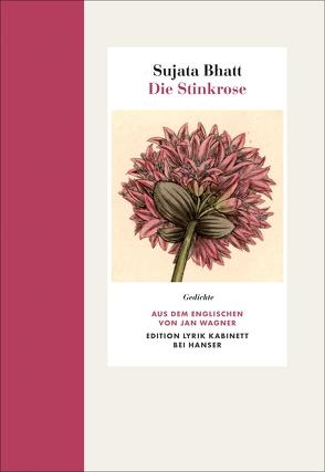 Die Stinkrose von Bhatt,  Sujata, Wagner,  Jan
