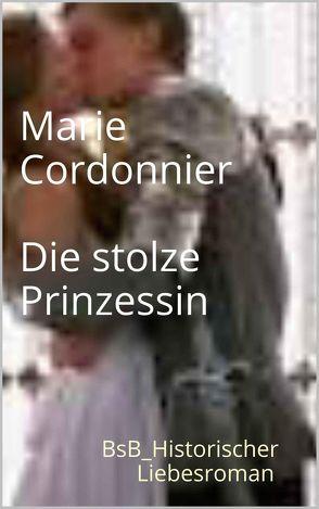 Die stolze Prinzessin von Cordonnier,  Marie