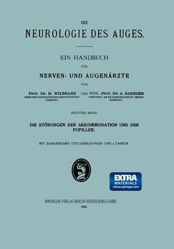 Die Störungen der Akkommodation und der Pupillen von Saenger,  Alfred, Wilbrand,  Hermann