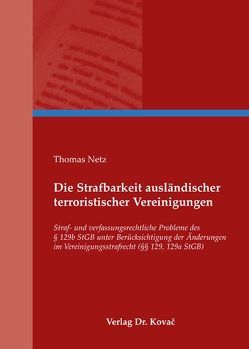 Die Strafbarkeit ausländischer terroristischer Vereinigungen von Netz,  Thomas