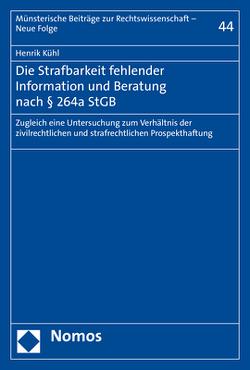 Die Strafbarkeit fehlender Information und Beratung nach § 264a StGB von Kühl,  Henrik
