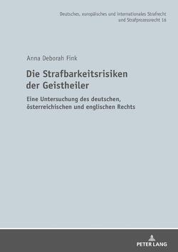 Die Strafbarkeitsrisiken der Geistheiler von Fink,  Anna Deborah