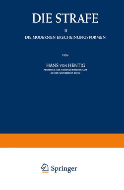 Die Strafe II von Hentig,  Hans v.