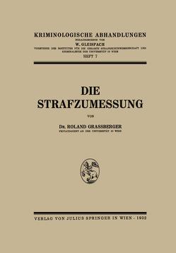Die Strafzumessung von Grassberger,  Roland
