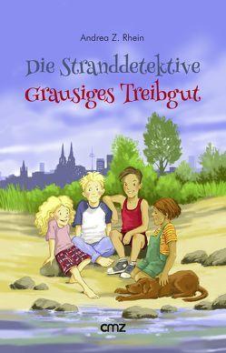 Die Stranddetektive: Grausiges Treibgut von Rhein,  Andrea Z.