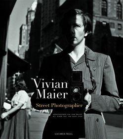 Die Straßenphotographin von Dyer,  Geoff, Maier,  Vivian, Maloof,  John