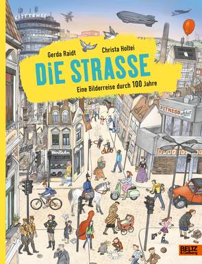 Die Straße von Holtei,  Christa, Raidt,  Gerda