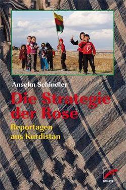 Die Strategie der Rose von Schindler,  Anselm