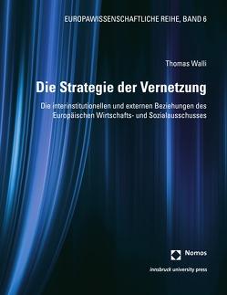 Die Strategie der Vernetzung von Walli,  Thomas