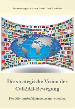 Die strategische Vision der Call2All-Bewegung von Hamilton,  Joel
