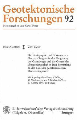 Die Stratigraphie und Tektonik des Damara-Orogens in der Umgebung des Gamsberges und die Genese der oberproterozoischen Iron Formations an der Basis der panafrikanischen Damara-Sequence von Vietor,  Tim