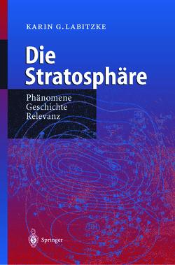 Die Stratosphäre von Labitzke,  Karin