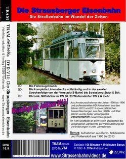 Die Strausberger Eisenbahn (1990 bis 2015) von Herr,  Andreas, TRAM-aktuell Filmproduktion und Vertrieb