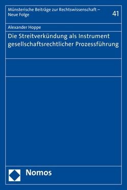 Die Streitverkündung als Instrument gesellschaftsrechtlicher Prozessführung von Hoppe,  Alexander