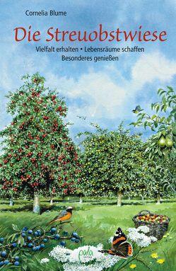 Die Streuobstwiese von Blume,  Cornelia, Schneevoigt,  Margret