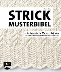 Die Strickmusterbibel – 260 japanische Muster stricken von Shida,  Hitomi