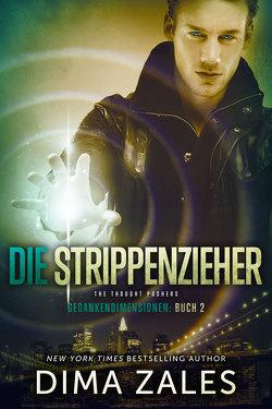 Die Strippenzieher – The Thought Pushers von Frashier,  Kerstin, Schellenberg,  Grit, Zaires,  Anna, Zales,  Dima
