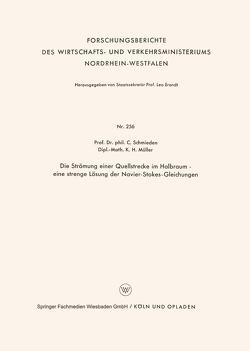 Die Strömung einer Quellstrecke im Halbraum — eine strenge Lösung der Navier-Stokes-Gleichungen von Schmieden,  Curt